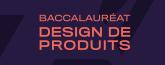 Projets des finissants en design de produits